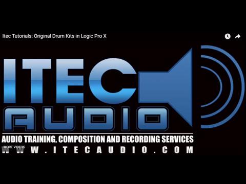 Itec Tutorials: Original DrumKits in Logic Pro X